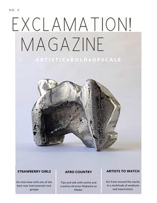 Exclamation Magazine ISSUE 3 / AUTUMN