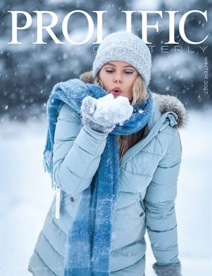 Prolific Quarterly | Winter Story | Winter 2017