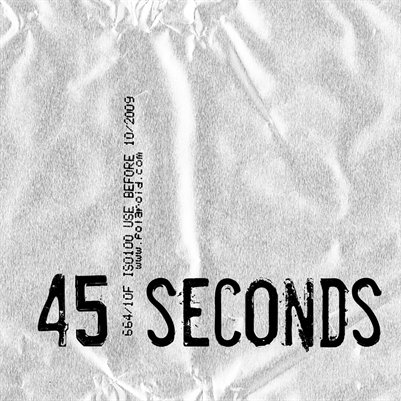 45 Seconds...The Time It Takes!