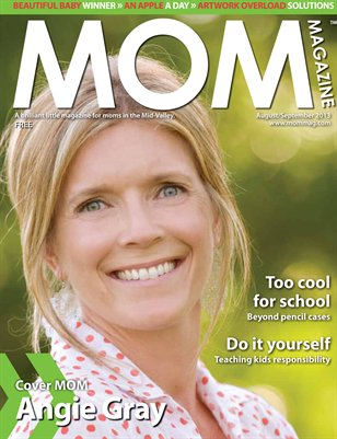 MOM Magazine, Aug/Sept 2013 Back to School in the Mid-Valley