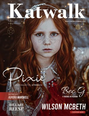 Katwalk Fashion Magazine Issue 10 December 2019 (Issue One)