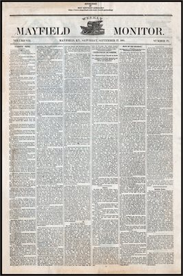 (PAGES 1-2) SEPTEMBER 17, 1881 MAYFIELD MONITOR NEWSPAPER, MAYFIELD, GRAVES COUNTY, KENTUCKY