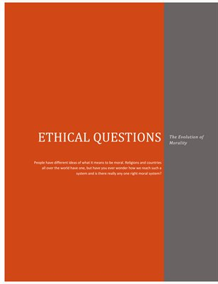 Ethical Questions:The Evolution of Morality