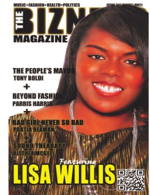 "The Bizness Magazine Spring 2012- ""Born Again"""