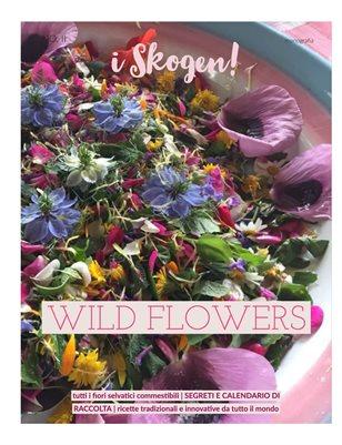 i Skogen! Wild Flowers