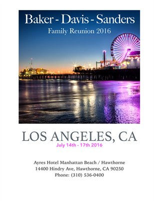 Baker ~ Sanders ~ Davis Family Reunion 2016