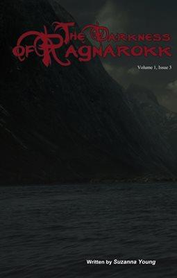 The Darkness Of Ragnarokk. Vol 1, Issue 3.