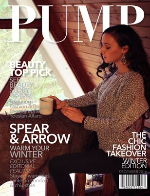 PUMP Magazine Winter Edition Featuring Spear & Arrow