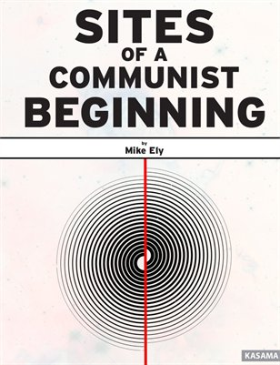 Sites of a Communist Beginning