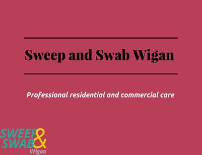 Sweep and Swab Wigan | Services Presentation