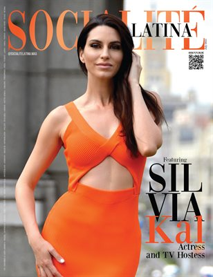 SOCIALITÉ LATINA Mag - SILVIA KAL - July/2021 - PLPG GLOBAL MEDIA