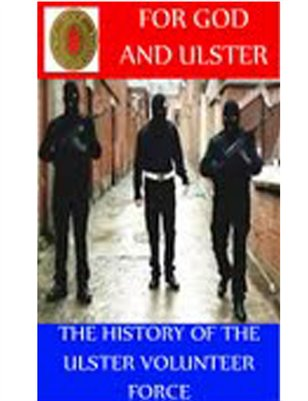 For God and Ulster ( History of the UVF)