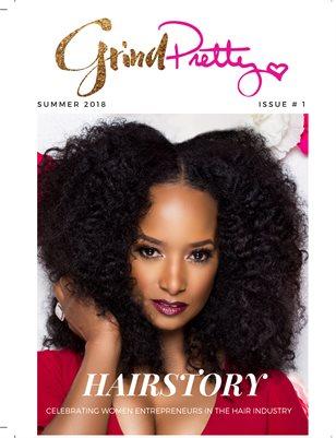 Grind Pretty - Summer 18 Issue 1