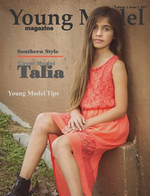 Young Model Magazine Volume 1 Issue 1 2017