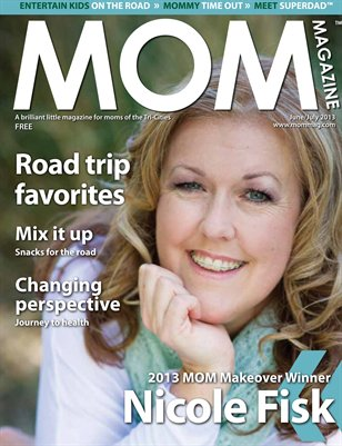 MOM Magazine, June/July 2013 Makeover Winner in Tri-Cities