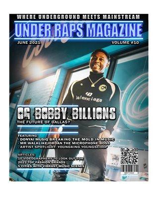 Under Raps Magazine Vol 10 Featuring O.G Bobby Billions, Donyai Musiq plus more Double Cover Exclusive