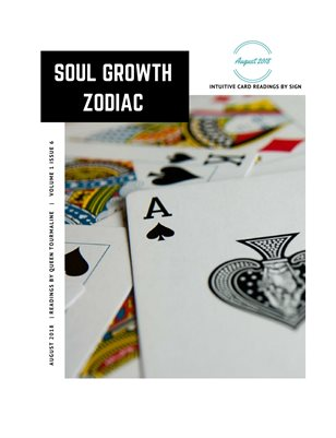 Soul Growth Zodiac August 2018