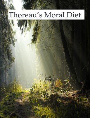 Thoreau's Moral Diet