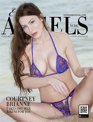 Elite Angels Nude Magazine #2 Courtney Brianne