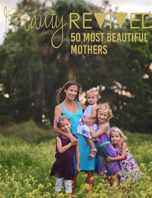 Beauty Revived 50 Most Beautiful Mothers 2016