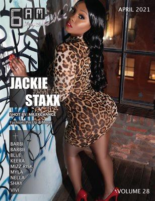 6 A.M. Magazine Volume 28 (Jackie Staxx)
