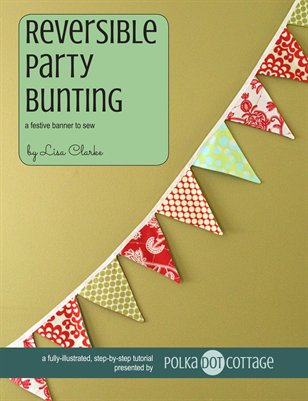 Reversible Party Bunting Sewing Tutorial