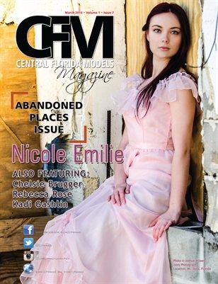 CFM Magazine Vol 1 Issue 7 • March 2016