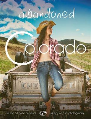 Abandoned Colorado 2016