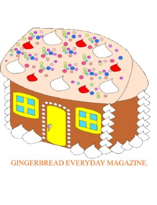 GINGERBREAD EVERYDAY