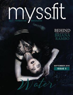 MYSSFIT ALL-TERNATIVE MAGAZINE  WATER  ISSUE #5