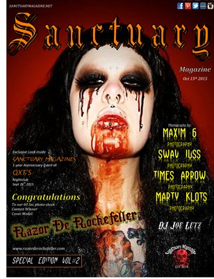 Special Edition Vol #2 inside Sanctuary Magazine 1 yr Anniversary event.