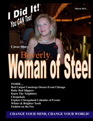 I DID IT MAGAZINE - Woman of Steel Beverly Schuler