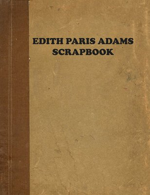 EDITH PARIS ADAMS SCRAPBOOK