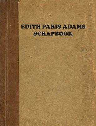 EDITH PARIS ADAMS SCRAPBOOK