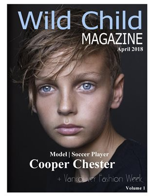 Wild Child Magazine April 2018 Volume 1