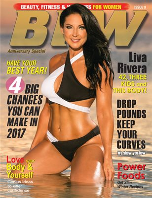BFW Magazine: Beauty, Fitness & Wellness for Women featuring Liva Rivera (Anniversary Special)