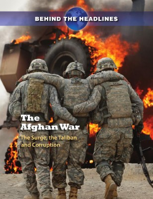 The Afghan War: The Surge, the Taliban and Corruption