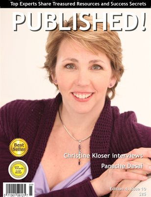 PUBLISHED! featuring Christine Kloser interviewing Panache Desai