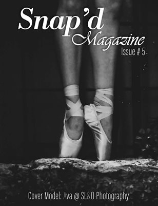 Snap'd Magazine Issue #5