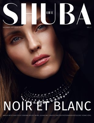 SHUBA LIFE 2017 #4 Vol. 2 - NOIR ET BLANC