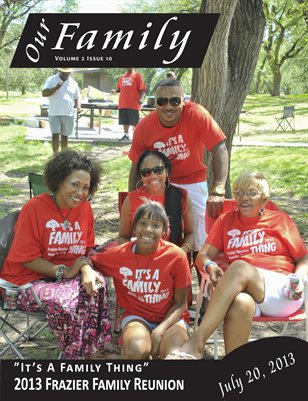 Volume 2 Issue 10 - 2013 Frazier Family Reunion