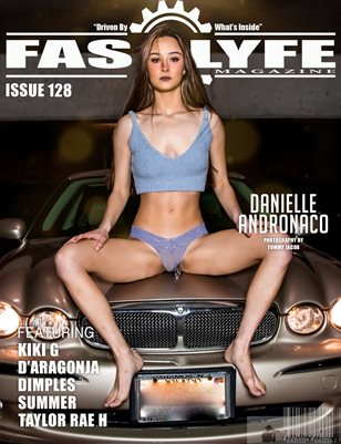 FASS LYFE ISSUE 128 FT. DANIELLE ANDRONACO