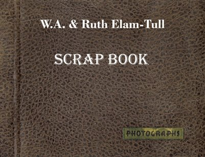 W.A. & Ruth Elam-Tull, Yellowstone Scrapbook