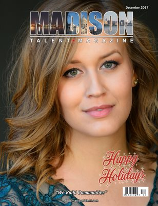 Madison Talent Magazine December 2017 Edition