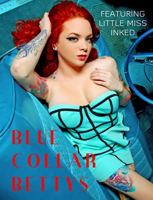 Blue Collar Bettys- Issue 4 - Little Miss Inked