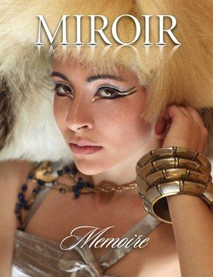 MIROIR MAGAZINE • Memoire • Luxor by Nina Pak