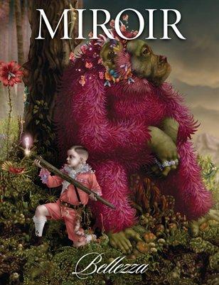 "MIROIR MAGAZINE • ""Bellezza"" • Emile Morel"