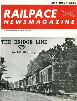 May 1982 Railpace Newsmagazine - First Edition!
