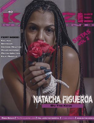 Kayze Magazine Issue 40 -Natacha Figueroa -SISTAS VOL2