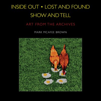 Inside Out • Lost and Found • Show and Tell